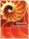Beautiful Architecture - Diomidis Spinellis, Georgios Gousios