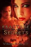 Fracture The Secret Enemy Saga book three Secrets - Virginia McKevitt