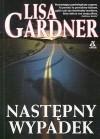 Następny wypadek - Lisa Gardner