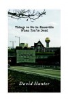 Things to Do in Knoxville When You're Dead - David Hunter
