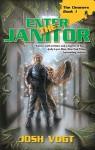 Enter the Janitor - Josh Vogt