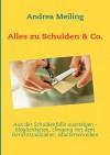 Alles Zu Schulden & Co - Andrea Meiling, Calberlah Verlag4you