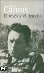 El Reves y El Derecho - Albert Camus