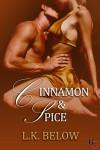 Cinnamon and Spice - L.K. Below