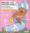 Amanda, con cien pies anda - Ana María Machado, Helena Martínez, Sandra Márcia Pereira