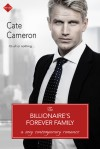 The Billionaire's Forever Family - Cate Cameron