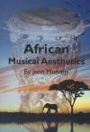 African Musical Aesthetics - John Murungi