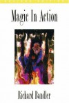 Magic in Action - Richard Bandler