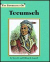 The Importance of Tecumseh (The Lucent Importance Of Biography Series) - Myra H. Immell, William H. Immell