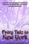Fairy Tale in New York - Nicky Wells