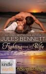 Fighting For His Wife - Jules Bennett