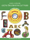 Full-Color Celtic Decorative Letters CD-ROM and Book - Mallory Pearce, Jennifer Krebs