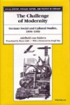 The Challenge of Modernity: German Social and Cultural Studies, 1890-1960 - Adelheid von Saldern, Bruce Little