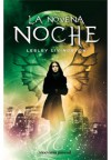 La Novena Noche (La Novena Noche, #1) - Lesley Livingston, Juanjo Estrella