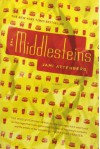 The Middlesteins: A Novel - Jami Attenberg