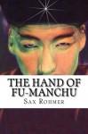 The Hand Of Fu-Manchu - Sax Rohmer