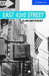 East 43rd Street Book and Audio CD Pack: Level 5 Upper Intermediate (Cambridge English Readers) - Alan Battersby
