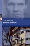 Bayrisches Leseb Cherl - Oskar Maria Graf