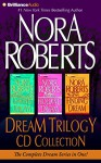 Nora Roberts Dream Trilogy CD Collection: Daring to Dream, Holding the Dream, Finding the Dream (Dream Series) - Nora Roberts, Sandra Burr