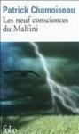 Les Neuf Consciences Du Malfini: Roman - Patrick Chamoiseau