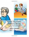 Lake Manawa Safety Book: The Essential Lake Safety Guide For Children - Jobe Leonard