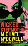 Wicked Stepmother - Michael McDowell, Axel Young