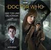 Der Tod und die Königin (Doctor Who Hörspiele: Der 10. Doktor) - James Goss, Axel Malzacher, Lübbe Audio