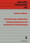 Erweiterung Relationaler Datenbanksysteme Fur Technische Anwendungen - Andreas Meier