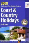 Coast & Country Holidays in Britain: The Original Farm Holiday Guide - FHG Guides