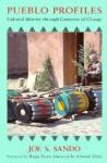 Pueblo Profiles: Cultural Identity Through Centuries of Change - Joe S. Sando