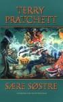Sære søstre (Legenden om Skiveverdenen, #6) - Terry Pratchett, Per Malde
