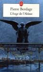L'Ange de L'Abime - Pierre Bordage