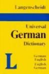 Langenscheidt Universal Dictionary: German/English-English/German - Langenscheidt, Holger Freese