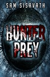 Hunter/Prey (A Revenge Thriller) - Sam Sisavath