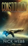 Constitution: Book 1 of the Legacy Fleet Trilogy (Volume 1) - Nick Webb