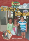 Safety at School - Marylee Knowlton, Gregg Andersen
