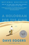 A Hologram for the King (Vintage) - Dave Eggers