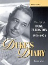 Duke's Diary: Part Two: The Life of Duke Ellington 1950-1974 - Ken Vail