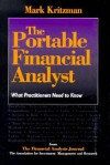 The Portable Financial Analyst: What Practioners Need to Know - Mark P. Kritzman