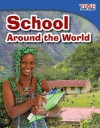 School Around the World - Dona Herweck Rice