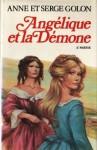 Angélique et la démone, partie 2 (Angélique: Original version #9-2) - Anne Golon