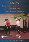 Nsca's Strength and Conditioning Manual for High School Coaches - National Strength and Conditioning Association