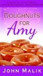 Doughnuts for Amy - John Malik