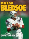 Drew Bledsoe, Cool Quarterback - Jeff Savage