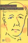 Ostatnie lato w Maisons Lafitte - Hanna Maria Giza