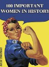 100 Important Women in History - Rich Thomas