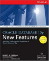 Oracle Database 10g New Features - Robert G. Freeman, Jonathan Lewis
