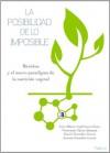 La Posibilidad de lo Imposible (Spanish Edition) - Luis Alberto Lightbourn Rojas, Victoriano Garza Almanza, Daniel Gonzalez Garcia, Arsenio Gonzalez Garcia