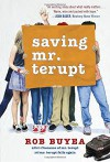 Saving Mr. Terupt - Rob Buyea