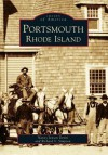 Portsmouth Rhode Island (Images of America) (Images of America (Arcadia Publishing)) - Nancy Jensen Devin, Richard V. Simpson